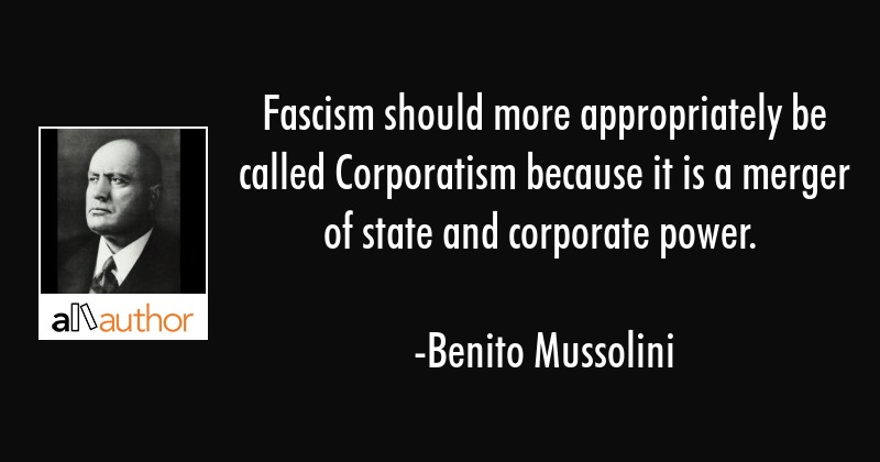 benito-mussolini-quote-fascism-should-more-appropriately-be.jpg